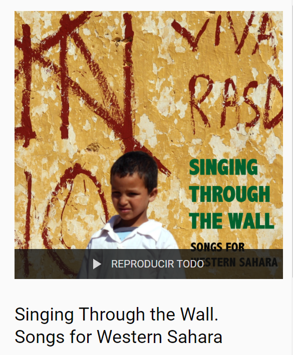 Singing Through the Wall. Songs for Western Sahara