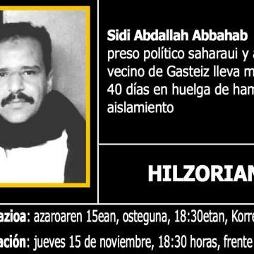 Urgente 15N: concentración en Gasteiz por la vida del preso político Sidi Abdallah Abbahab, 45 días en huelga de hambre – Gasteizko auzokide ohia hilzorian Marokoko kartzelan