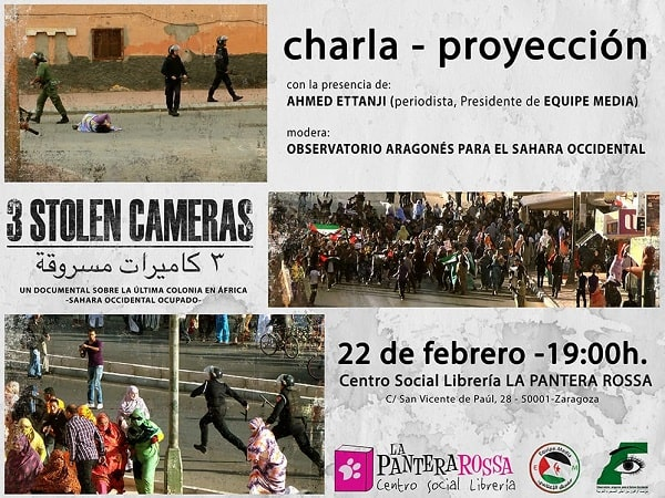 "Proyección documental ""3 stolen cameras"" con Ahmed Ettanji – Observatorio Aragones para el Sahara Occidental"
