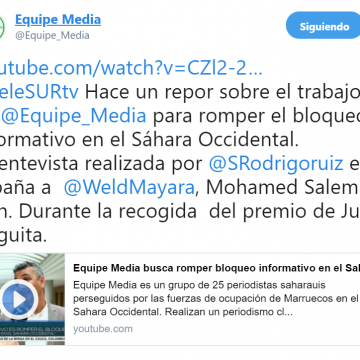 @teleSURtv Hace un repor sobre el trabajo de @Equipe_Media para romper el bloqueo informativo en el Sáhara Occidental