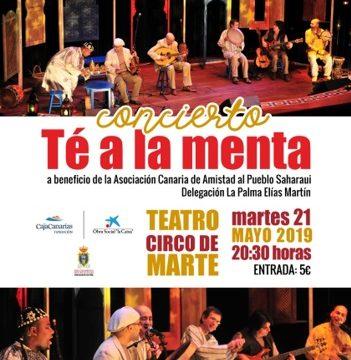 Un Té a la Menta, un concierto a beneficio de la Asociación Canaria Amigos del Pueblo Saharaui en el Teatro Circo de Marte – canariasactual.com