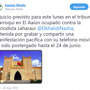 El juicio previsto contra la periodista saharaui @ElkhalidiNazha retrasado hasta el 24 de junio.