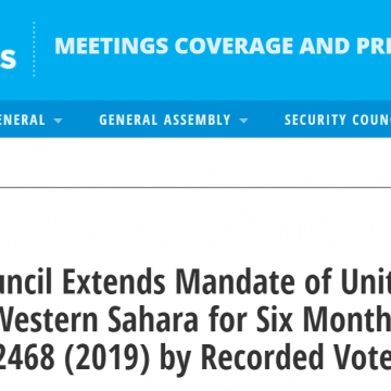 Security Council Extends Mandate of United Nations Mission in Western Sahara for Six Months, Adopting Resolution 2468 (2019) by Recorded Vote | Meetings Coverage and Press Releases