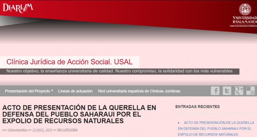 ACTO DE PRESENTACIÓN DE LA QUERELLA EN DEFENSA DEL PUEBLO SAHARAUI POR EL EXPOLIO DE RECURSOS NATURALES | Clínica Jurídica de Acción Social. USAL