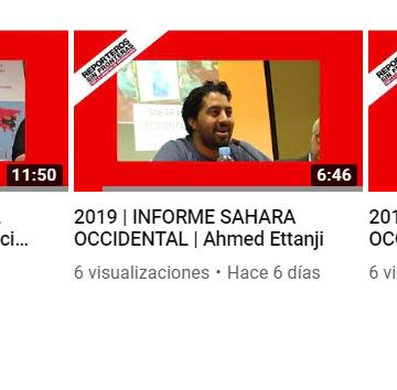 2019   INFORME SAHARA OCCIDENTAL – Reporteros Sin Fronteras  Vídeos de intervenciones en presentación