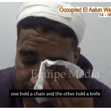 Equipe Media : Moroccan settlers attacked Sahrawi vendor in occupied El-Aaiun and damaged his merchandise, the attack was under Moroccan police protection.