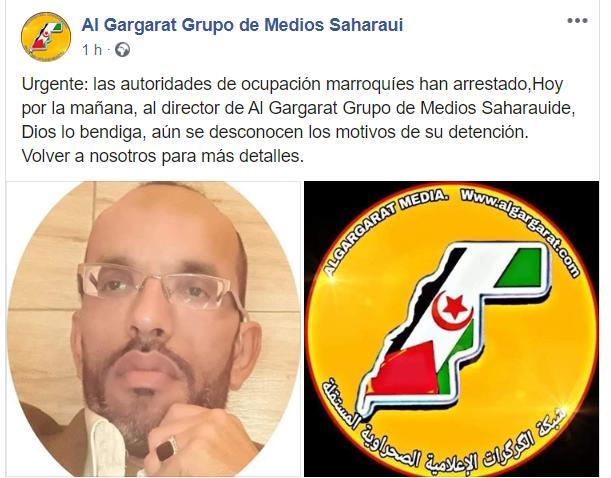 Urgente: las autoridades de ocupación marroquíes han arrestado al director de Al Gargarat Grupo de Medios Saharauis